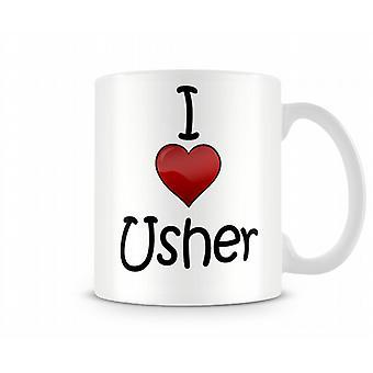 Amo la tazza stampata Usher