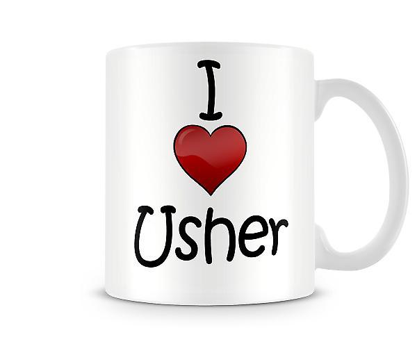 I Love Usher Printed Mug