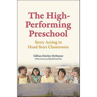 The High-Performing Preschool - Story Acting in Head Start Classrooms