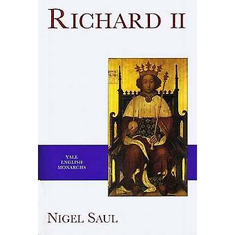 Richard II (New edition) by Nigel Saul - 9780300078756 Book