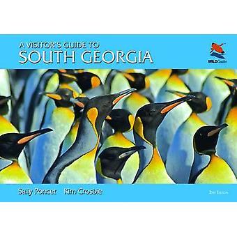 Een bezoekersgids naar Zuid-Georgië (2e herziene editie) door Sally Pon