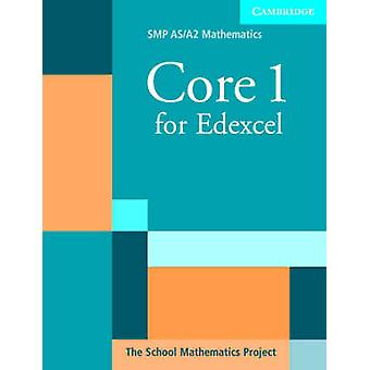 Core 1 for Edexcel by School Mathematics Project - 9780521605335 Book