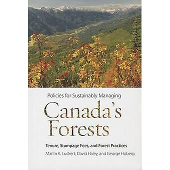 Policies for Sustainably Managing Canada's Forests - Tenure - Stumpage