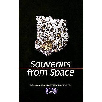 Souvenirs from Space - The Oscar E. Monnig Meteorite Gallery by Judy A