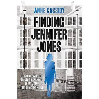 Finding Jennifer Jones by Anne Cassidy - 9781471402289 Book