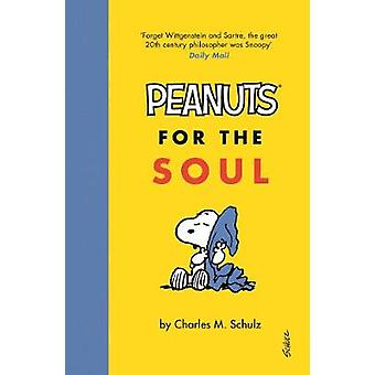 The Comfort of Blankets - Peanuts for the Soul by Charles M. Schulz -