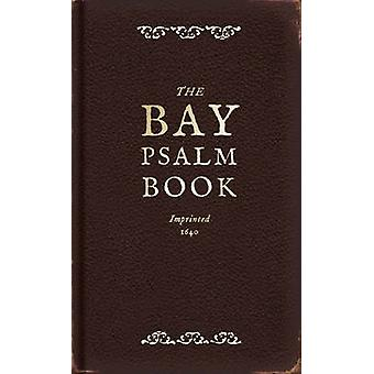 The Bay Psalm Book (Facsimile edition) by Diarmaid MacCulloch - 97818