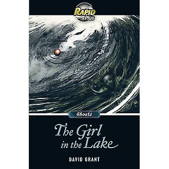 Rapid Plus 8.2 das Mädchen im See (1. Schule Ausgabe) von David Gra