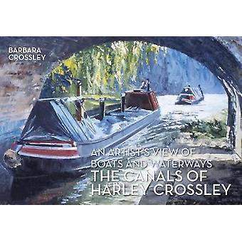 Kanałach Harley Crossley - widok artysty z łodzi i śródlądowej
