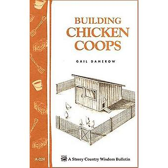 Building Chicken Coops by Gail Damerow - 9781580172738 Book