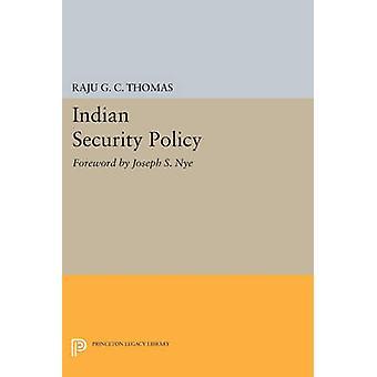 Política de seguridad de la India por Raju G. C. Thomas - Joseph S. Nye - 9780691