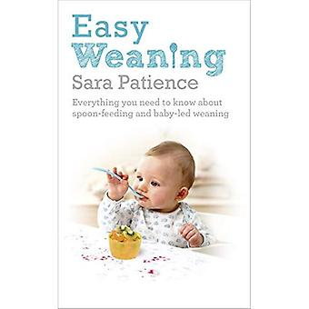 Easy Weaning: Everything you need to know about spoon feeding and baby-led weaning