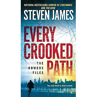Every Crooked Path : The Bowers File (Bowers Files)