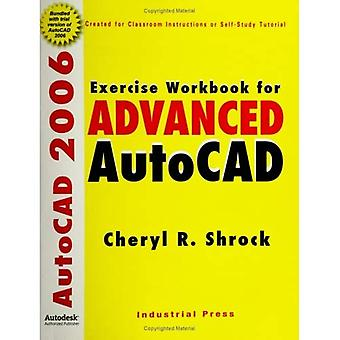 Exercise Workbook for Advanced AutoCAD 2006