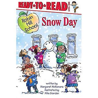 Schnee-Tag (Robin Hill School Ready-To-Read)