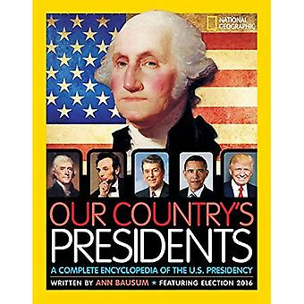 Vårt lands presidenter: en komplett encyklopedien av det amerikanska ordförandeskapet