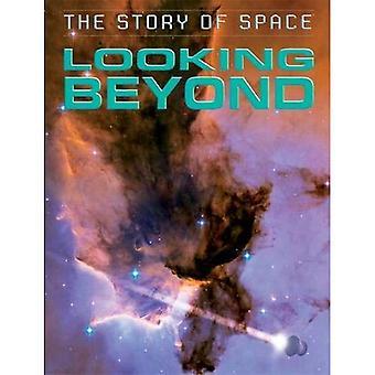 L'histoire de l'espace: Looking Beyond