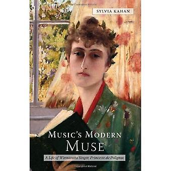 Music's Modern Muse: A Life of Winnaretta Singer, Princesse de Polignac (Eastman Studies in Music)