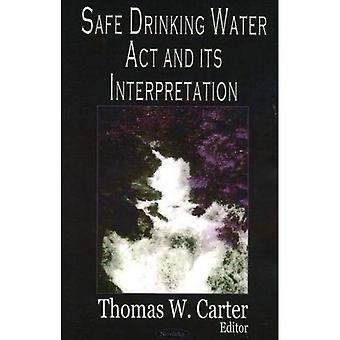Safe Drinking Water Act und seine Auslegung