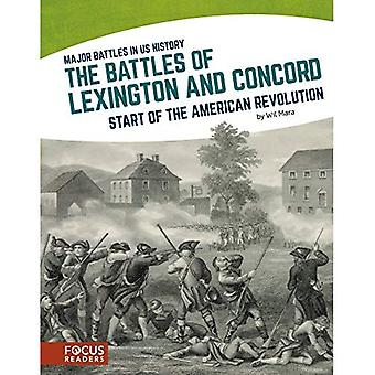 The Battles of Lexington and Concord: Start of the American Revolution (Major Battles in Us History)
