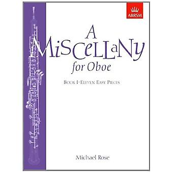 A Miscellany for Oboe, Book I: Eleven easy pieces: Bk. 1