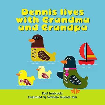 Dennis Lives with Grandma and Grandpa