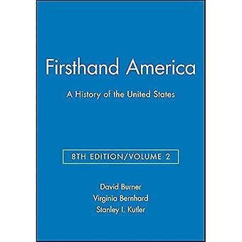 L'Amérique première main: Depuis 1865