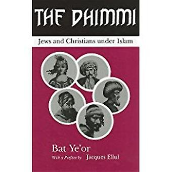 The Dhimmi - Jews & Christians Under Islam by Ye'Or Bat - David Maisel