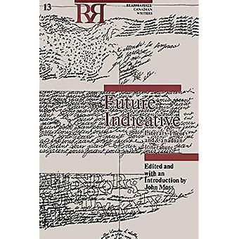 Framtida vägledande: Litterär teori och kanadensisk litteratur (Reappraisals: kanadensisk författare)