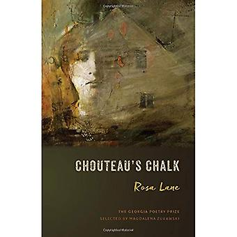 Chouteau's Chalk: Poems (The Georgia Poetry Prize Ser.)