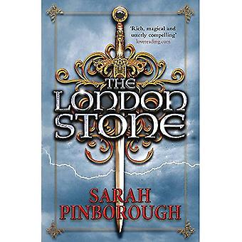 The London Stone: Book 3 (The Nowhere Chronicles)