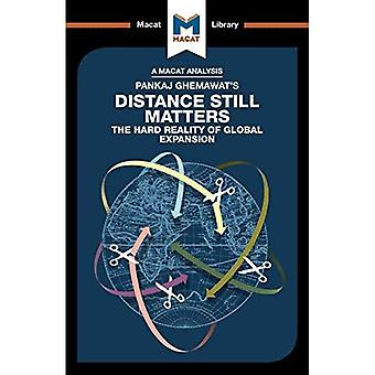 Pankaj Ghemawat's Distance Still Matters: The Hard Reality of Global Expansion� (The Macat Library)