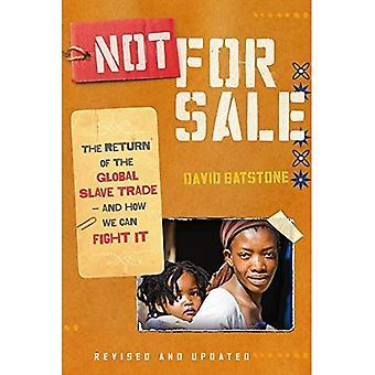 Niet voor verkoop: de terugkeer van de wereldwijde slavenhandel-- en hoe We het kunnen bestrijden