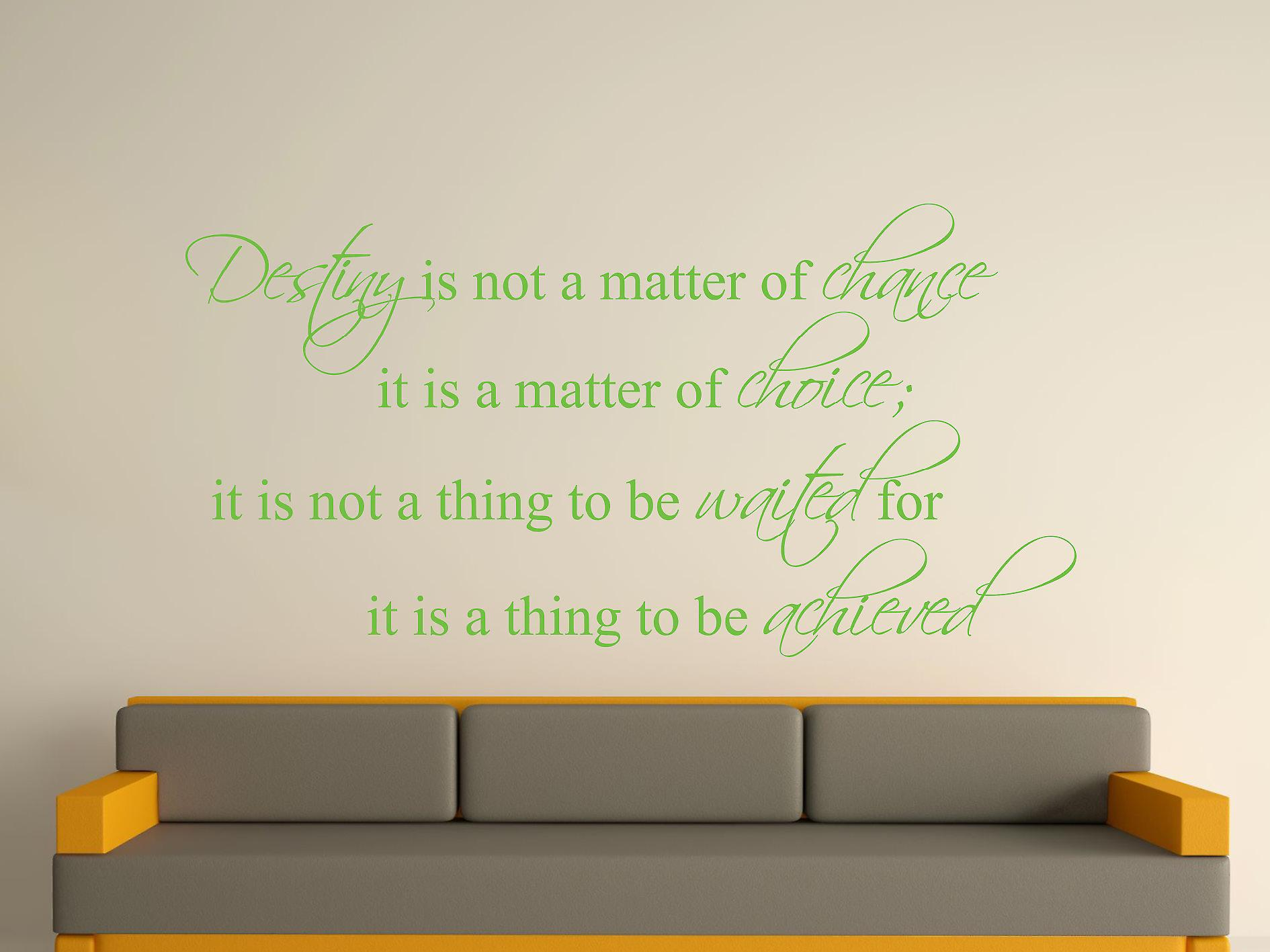 Destiny Is Not A Matter of Chance Wall Art Sticker - Apple Green