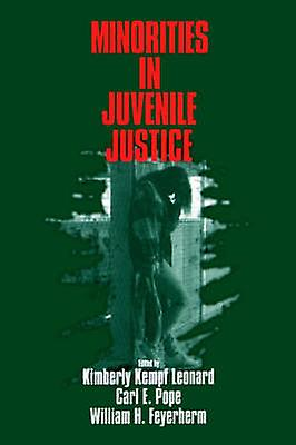 Minorities in Juvenile Justice by Kempf Leonard & Kimberly