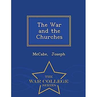 La guerre et la série d'églises War College par Joseph & McCabe