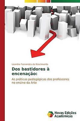 Dos bastidores  encenao by Fernandes do NasciHommesto Leandra