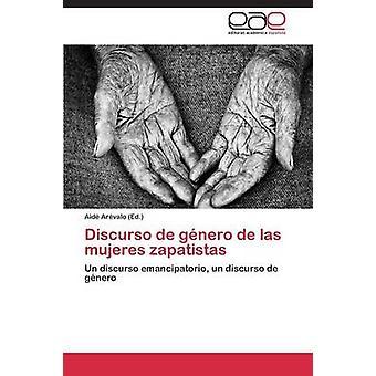 Discurso de Genero de Las Mujeres Zapatistas by Arevalo Aide