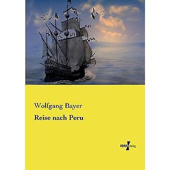 Reise nach Peru by Bayer & Wolfgang