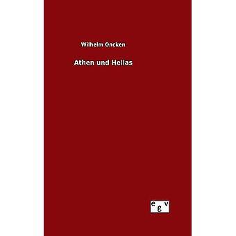 Athen und Hellas pela Oncken & Wilhelm
