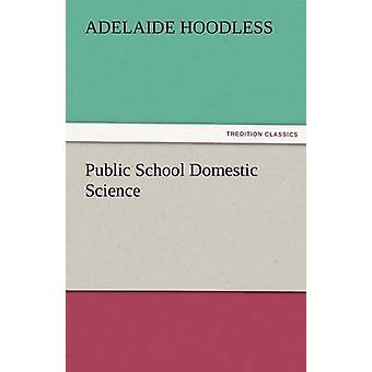 Allmän skola hemkunskap av Hoodless & Adelaide