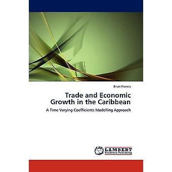 التجارة والنمو الاقتصادي في منطقة البحر الكاريبي بفرانسيس & ريان