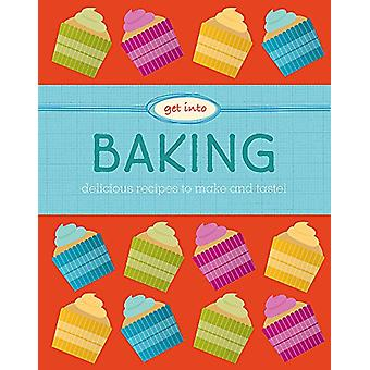 Get Into - Baking by Katie Marshall - 9781526300492 Book