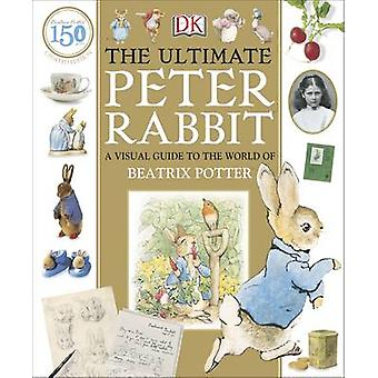 The Ultimate Peter Rabbit by Camilla Hallinan - 9780241289655 Book