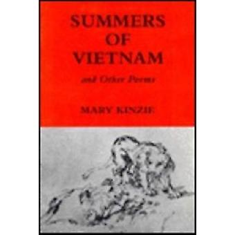 Summers of Vietnam and Other Poems by Mary Kinzie - 9780935296839 Book