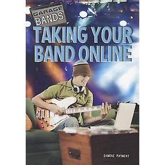 Taking Your Band Online by Simone Payment - 9781448856640 Book