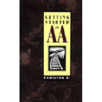 Getting Started in AA by B. Hamilton - 9781568380919 Book