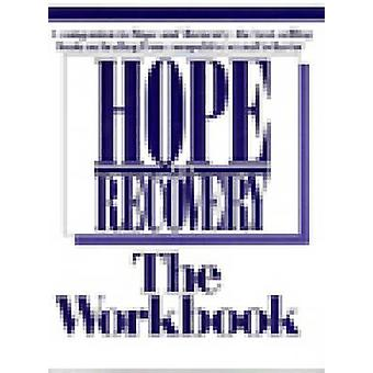 Hope and Recovery - the Workbook by Mic Hunter - 9781568381619 Book