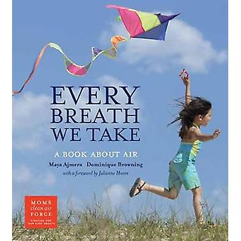 Every Breath We Take - A Book About Night by Maya Ajmera - Dominique B