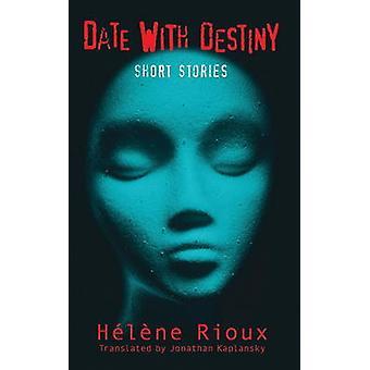 Date with Destiny by Jonathan Kaplansky - Jonathan Kaplansky - 978177
